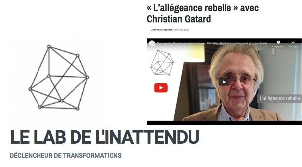 « L'allégeance rebelle » avec Christian Gatard | Le Lab de l'Inattendu