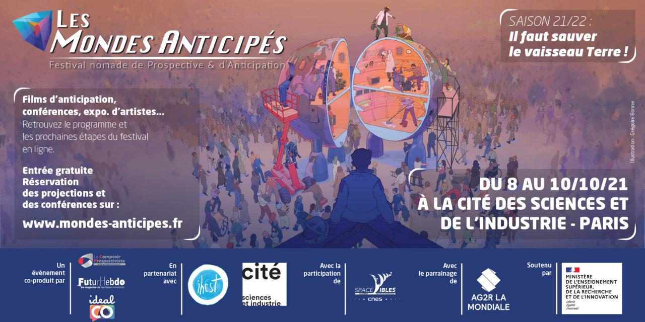 « Il faut sauver  le vaisseau terre » | Manifeste de la saison 1 des «Mondes Anticipés », festival nomade de prospective et d'anticipation